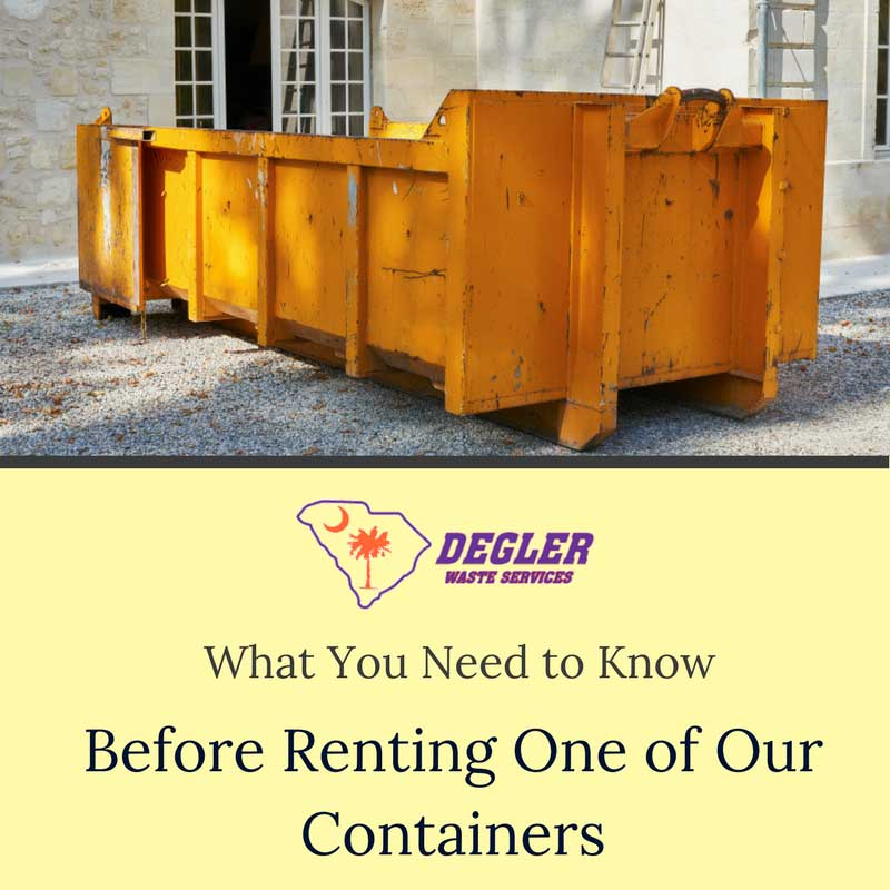 What You Need to Know Before Renting One of Our Containers