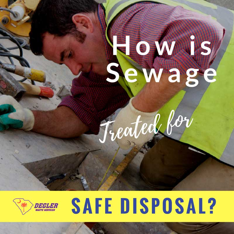 How is Sewage Treated for Safe Disposal?