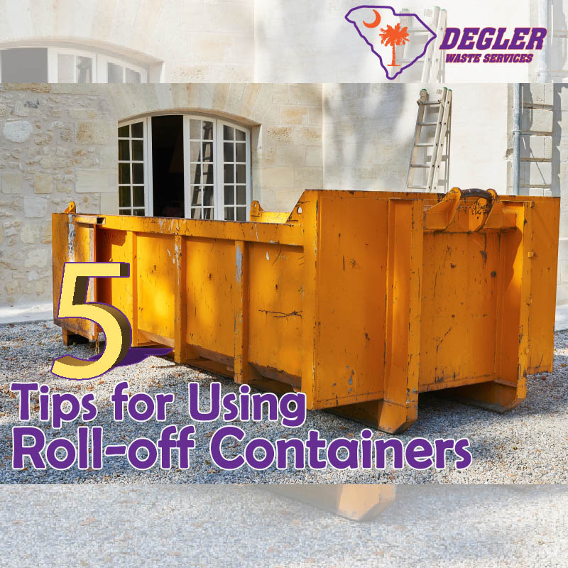 5 Tips for Using Roll-Off Containers