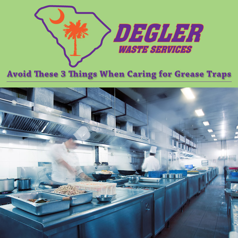 Avoid These 3 Things When Caring for Grease Traps